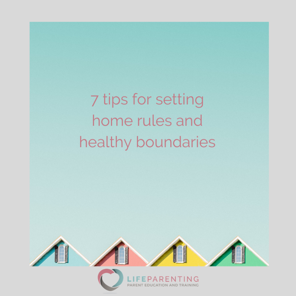 Setting Home Rules and Healthy Boundaries
